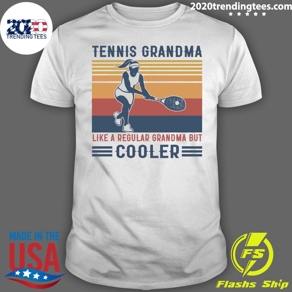 Tennis Grandma Like A Regular Grandma But Cooler Graphic Shirt