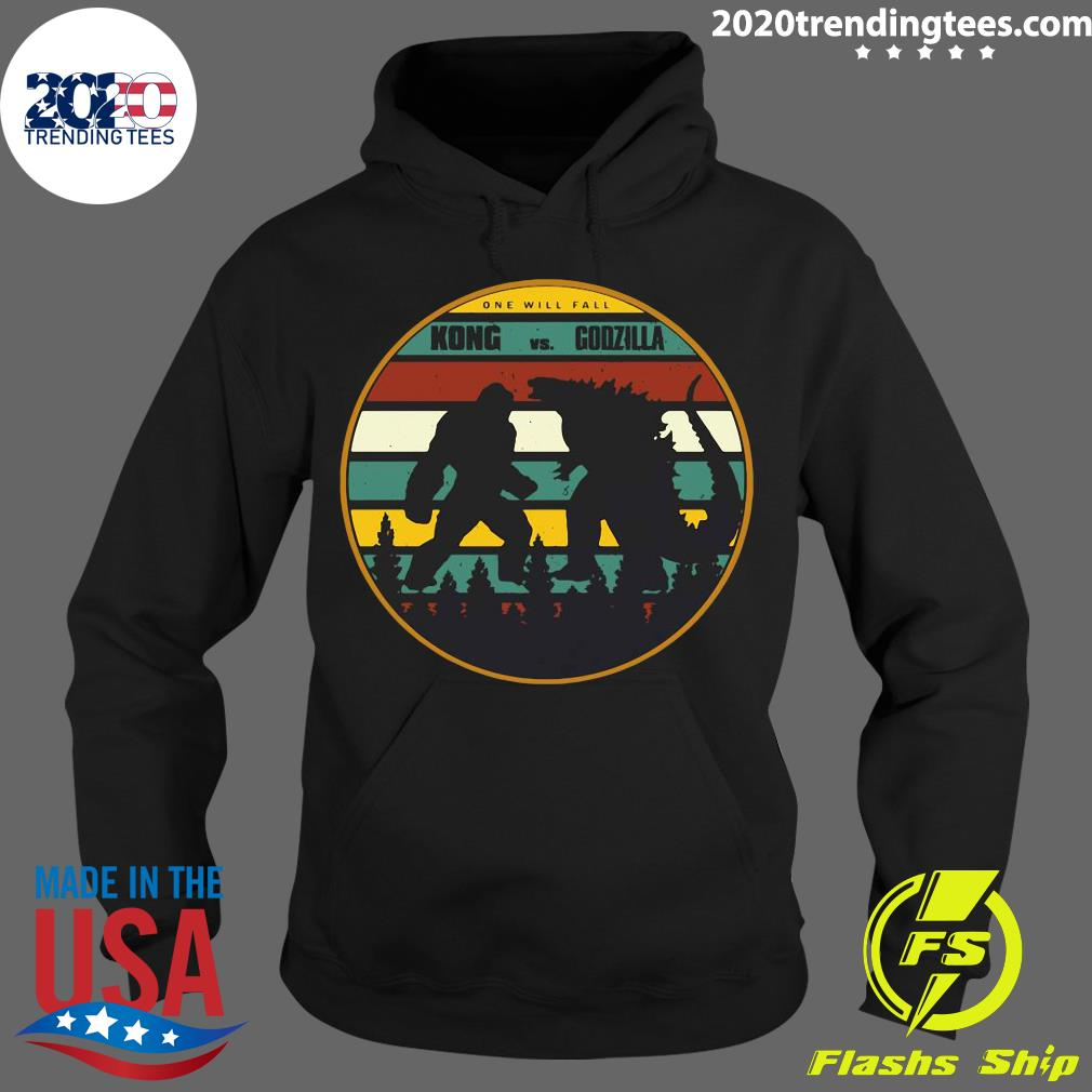 2021 One Will Fall Godzilla Vs Kong Vintage Shirt Hoodie