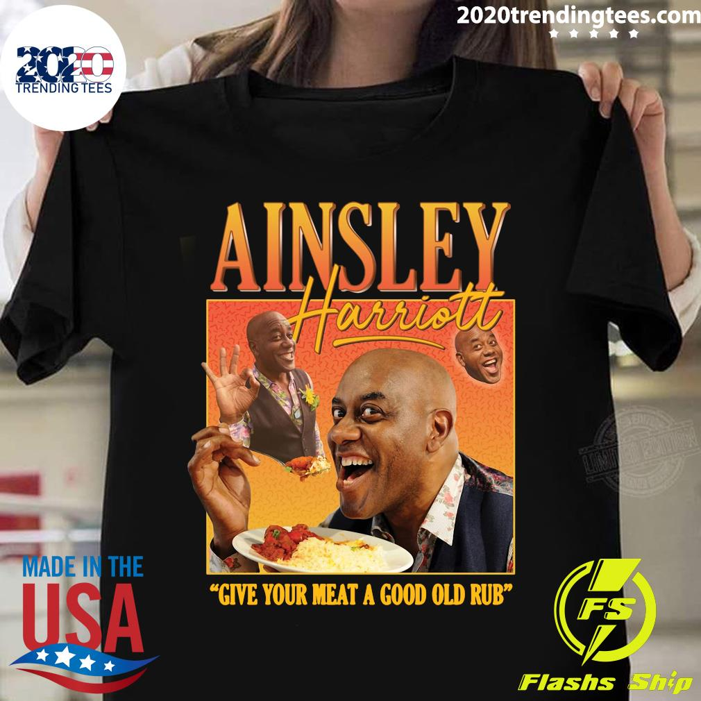 Ainsley Harriott Give Your Meat A Good OLd Rub Shirt