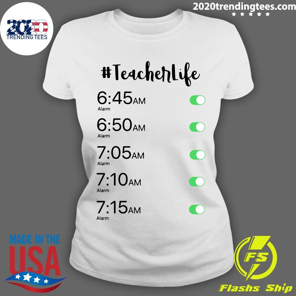Alarm Clock Teacher Life Shirt Ladies tee