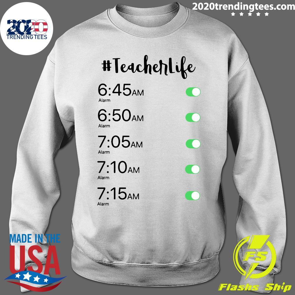 Alarm Clock Teacher Life Shirt Sweater