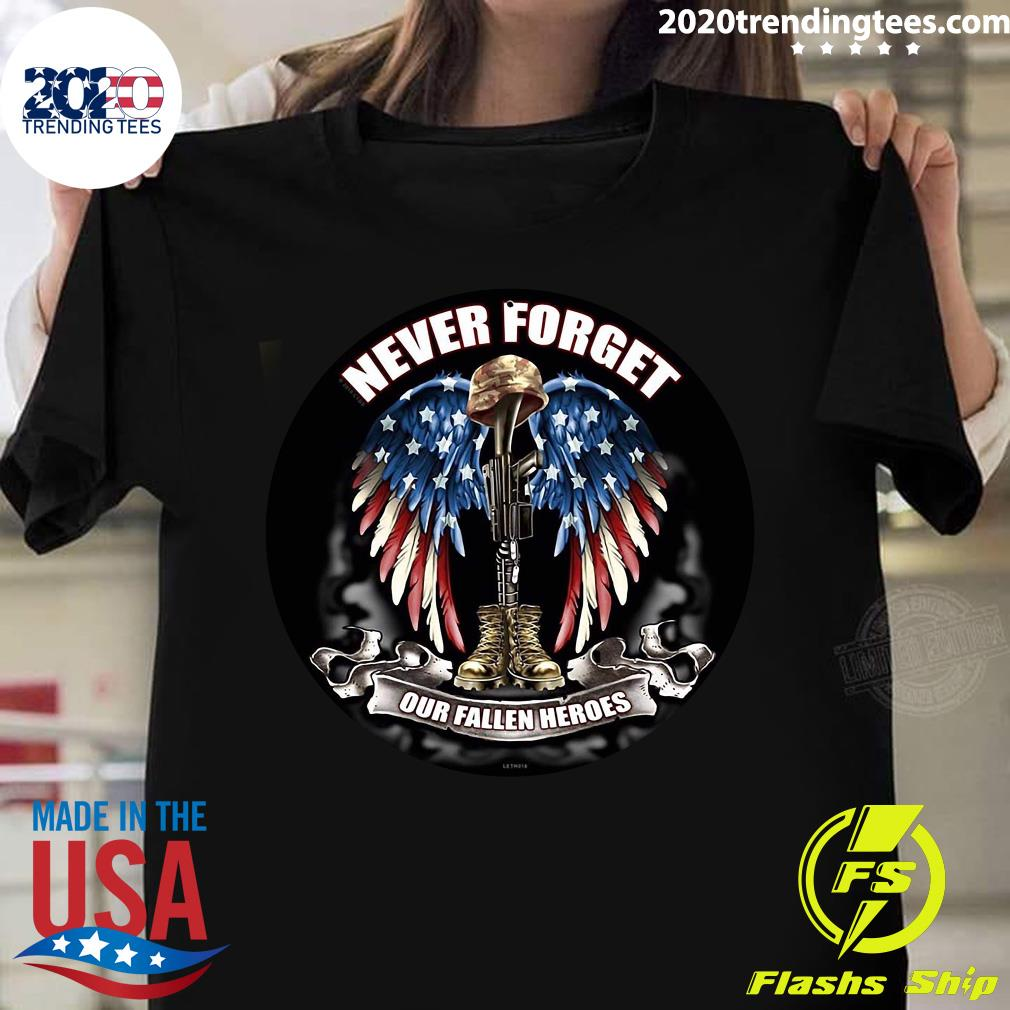 American Never Forget Our Fallen Heroes Shirt