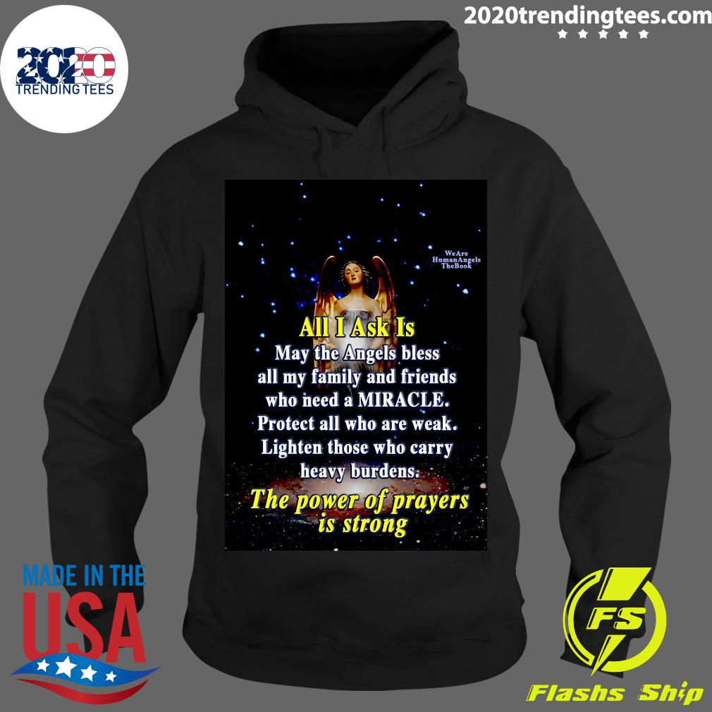 Angel Girl All I Ask Is May The Angels Bless All My Family And Friends Who Need A Miracle Shirt Hoodie