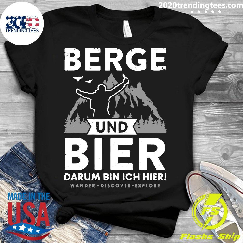 Berge Und Bier Darum Bin Ich Hier Wandern Alpen Hütten Berg Shirt Ladies tee