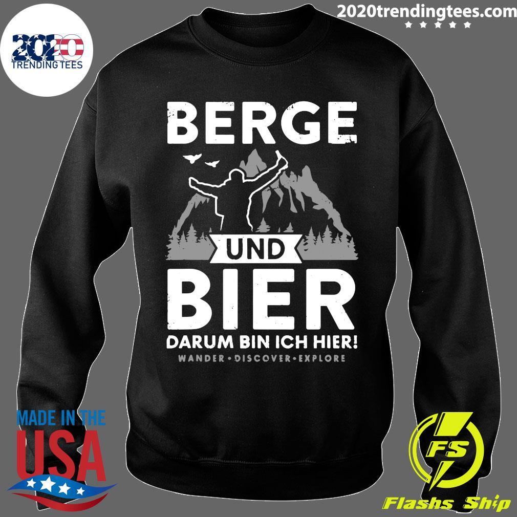 Berge Und Bier Darum Bin Ich Hier Wandern Alpen Hütten Berg Shirt Sweater