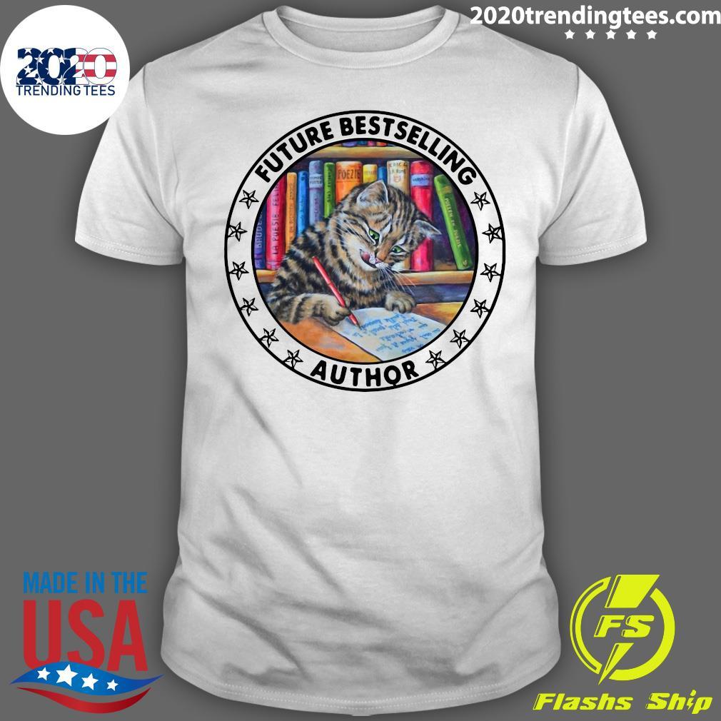 Cat Future Bestselling Author Shirt