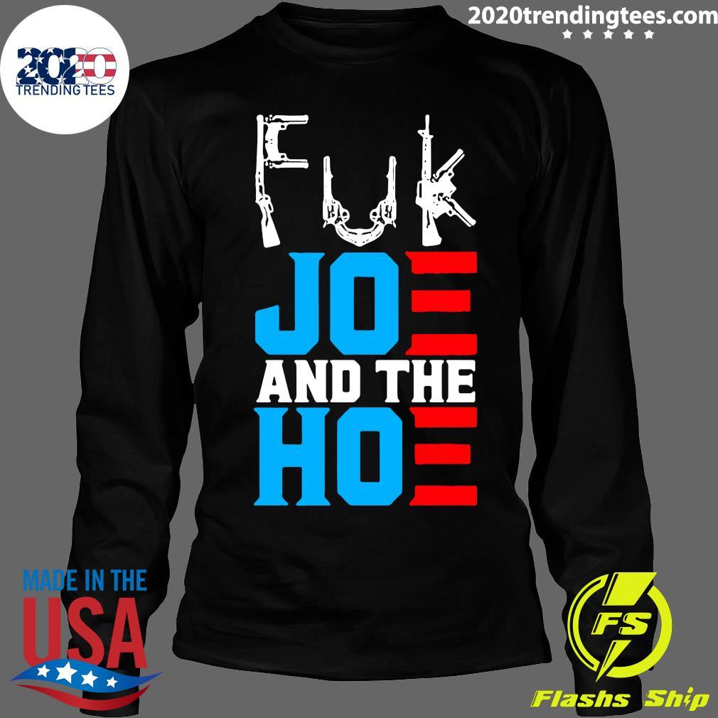 Fuk Joe And The Hoe Gun Shirt Longsleeve