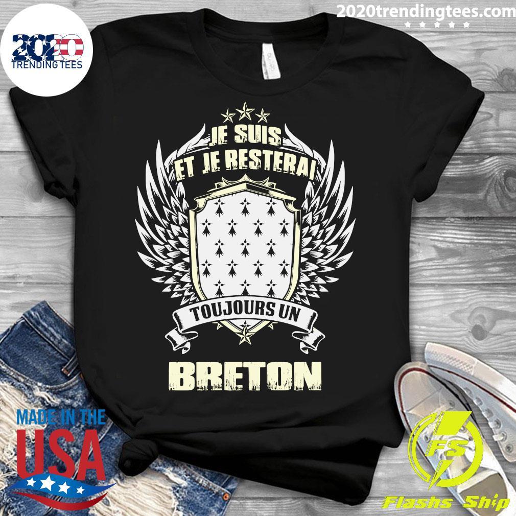 Je Suis Et Je Resterai Toujours Un Breton Shirt Ladies tee