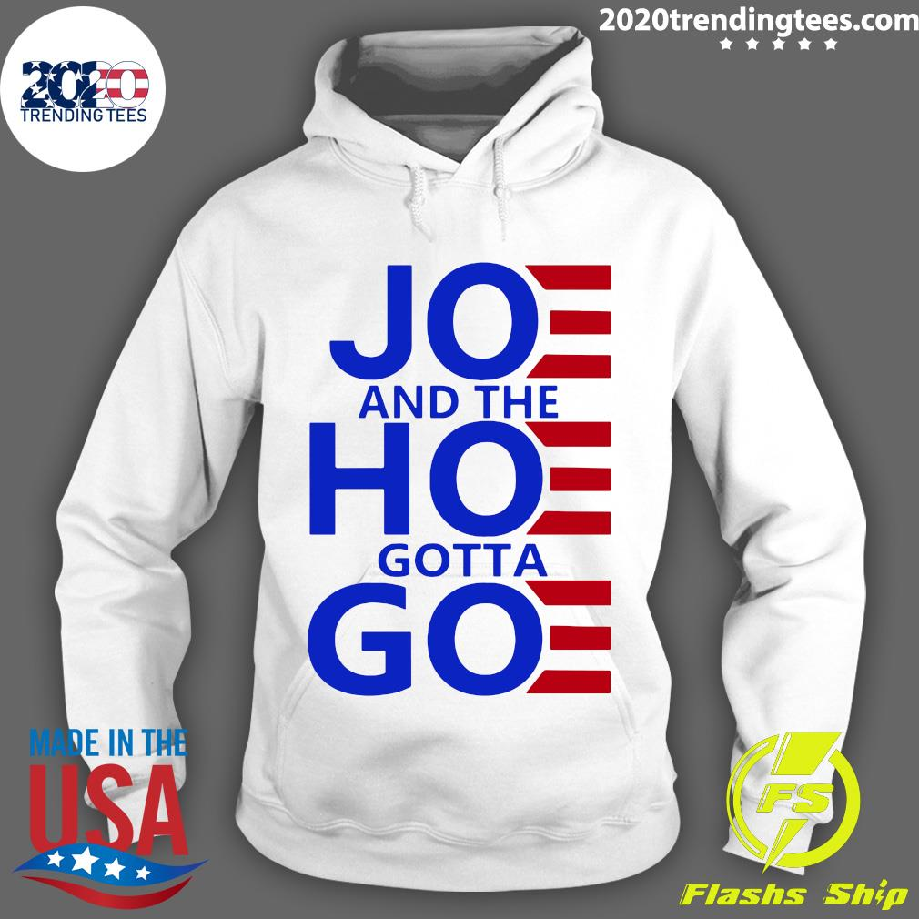 Joe And The Hoe Gotta Go Women's Shirt Hoodie