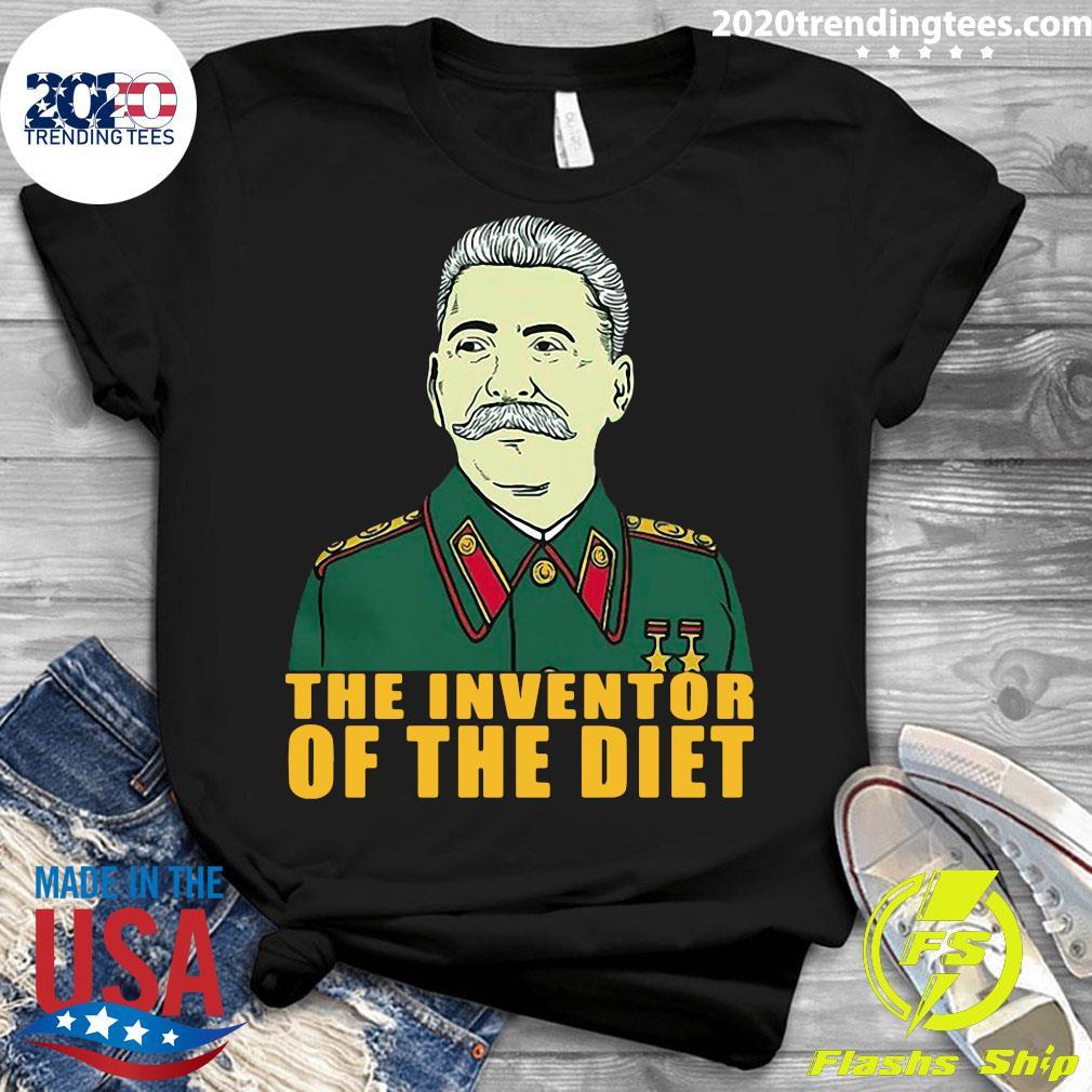 Joseph Stalin The Inventor Of The Diet Shirt Ladies tee