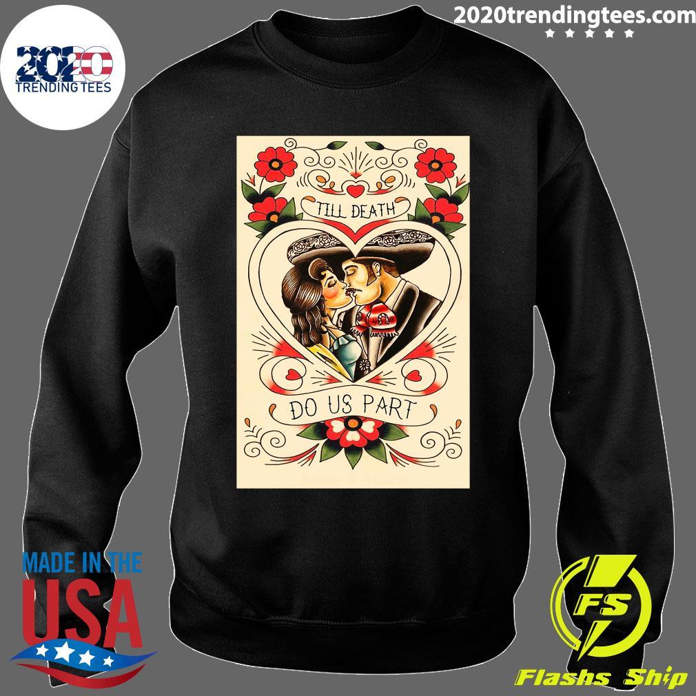 Mexican Couple Till Death Do Us Part Shirt Sweater