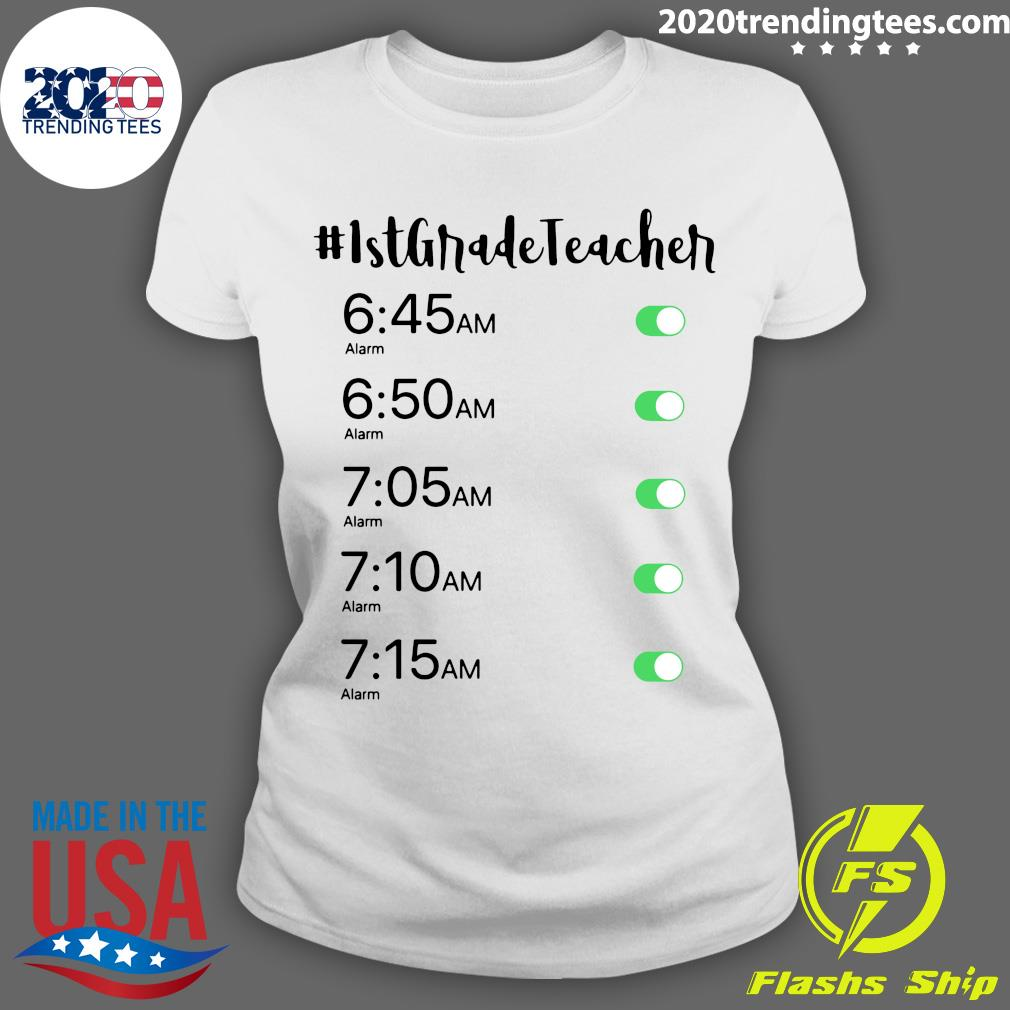 Morning Alarm Clock 1st Grade Teacher Shirt Ladies tee
