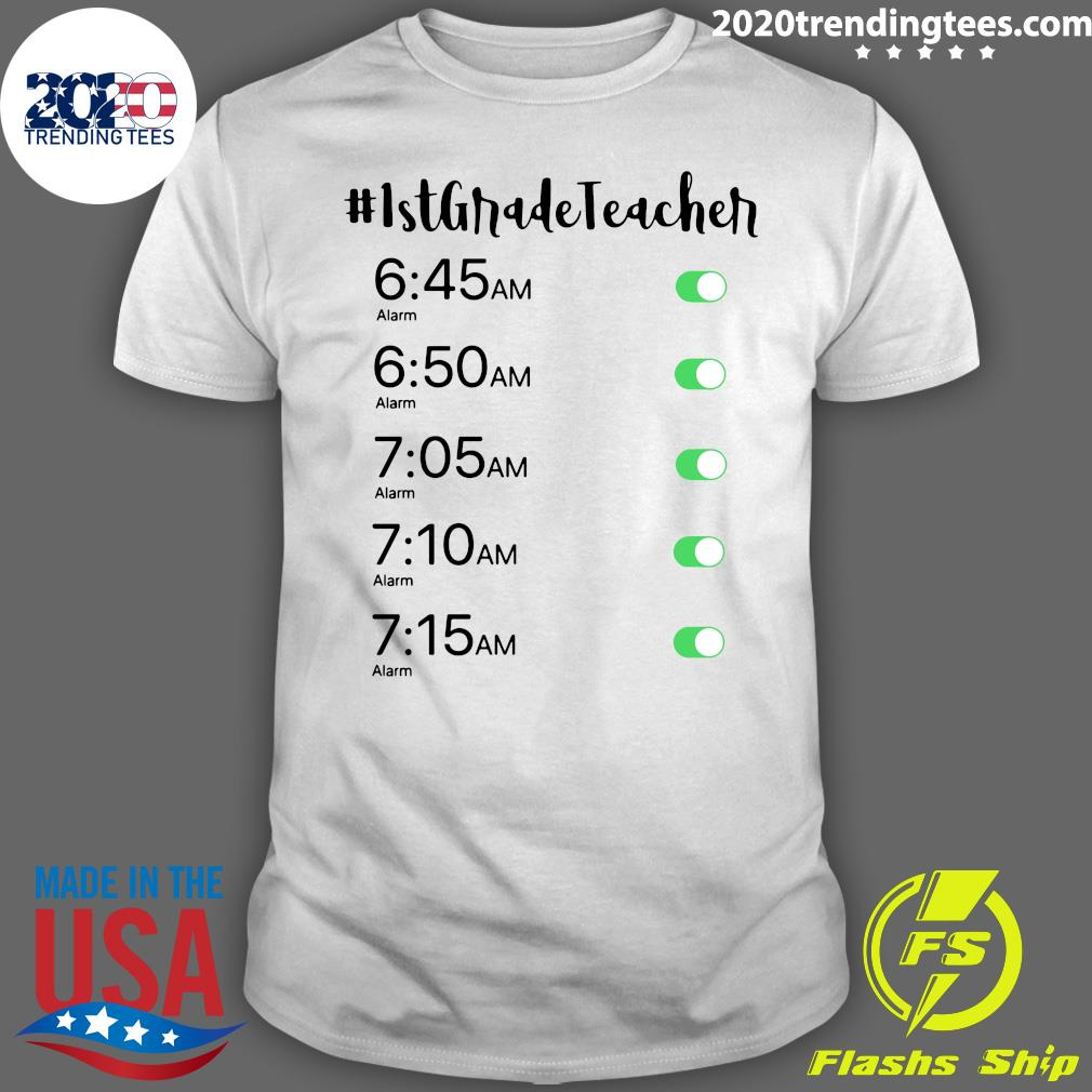 Morning Alarm Clock 1st Grade Teacher Shirt