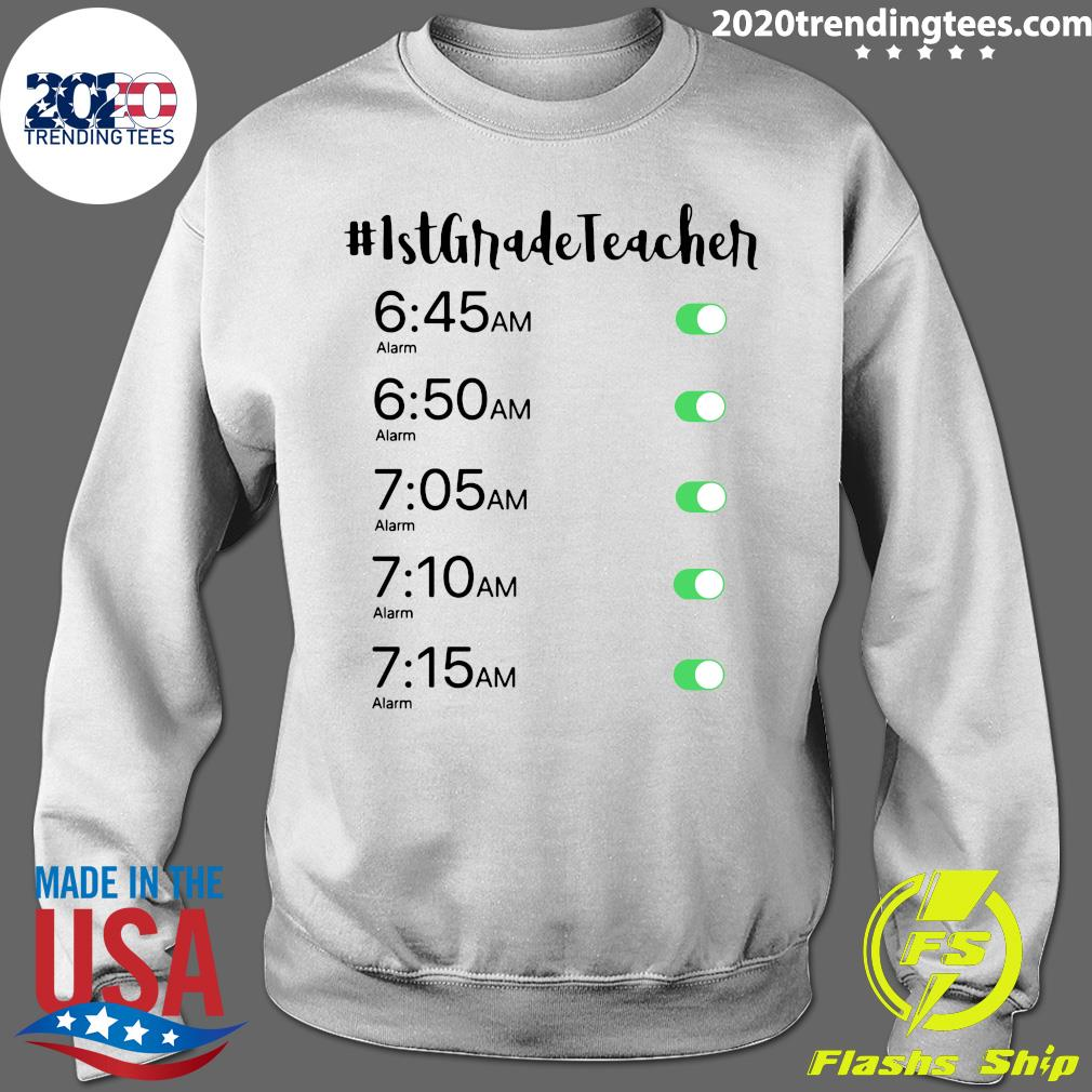 Morning Alarm Clock 1st Grade Teacher Shirt Sweater