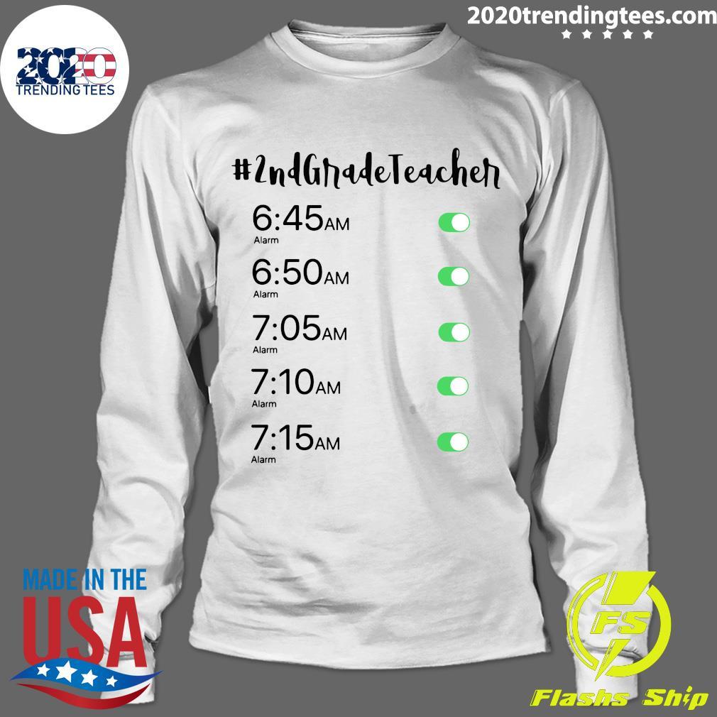 Morning Alarm Clock 2nd Grade Teacher Shirt Longsleeve