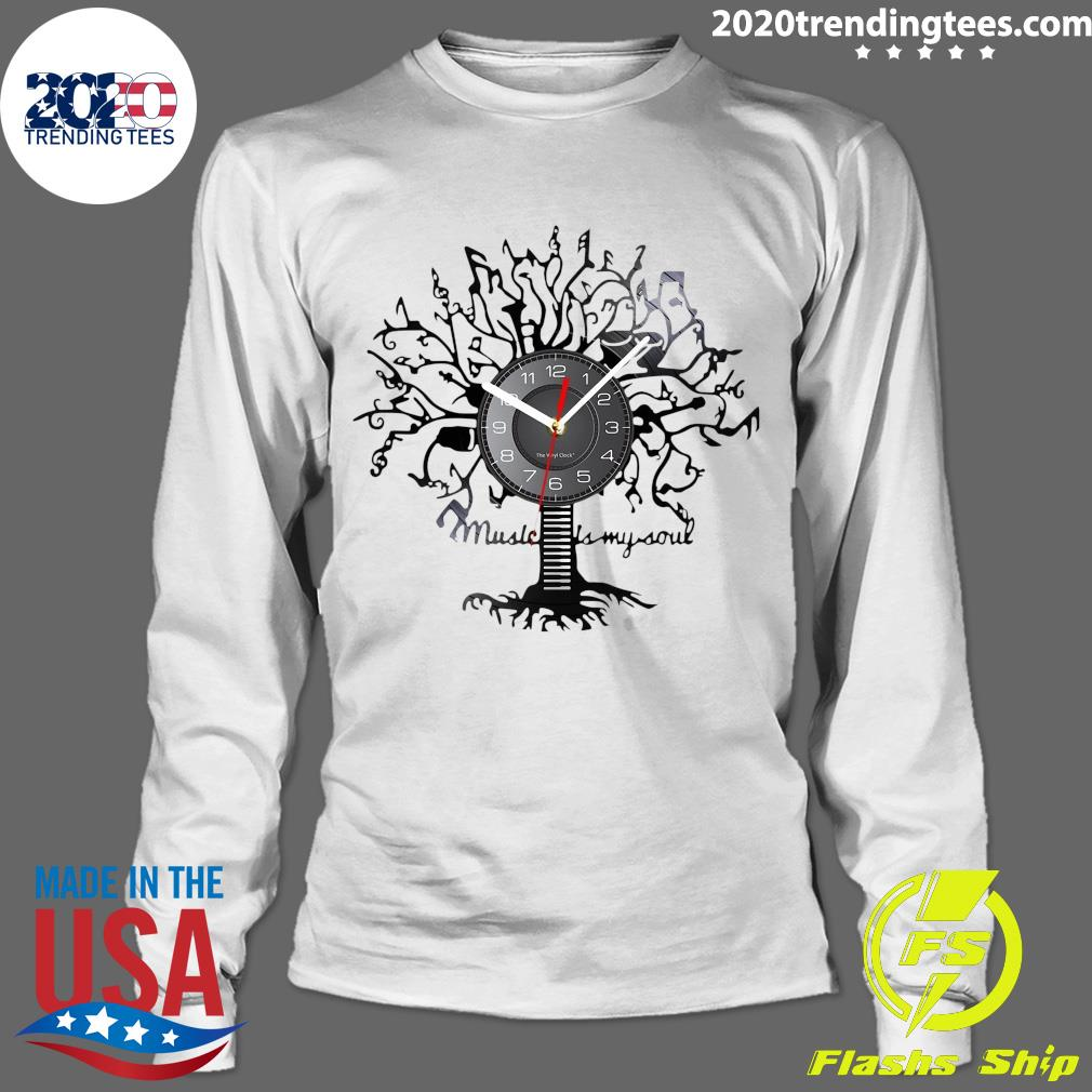 Music Is My Soul Tree Wall Clock Shirt Longsleeve