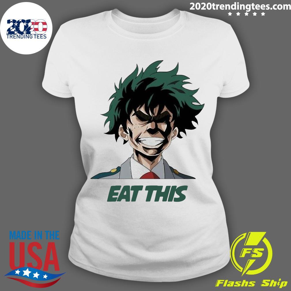 My Hero Academia Eat This Shirt Ladies tee