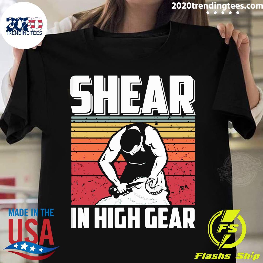 Shear In High Gear Vintage Retro Shirt