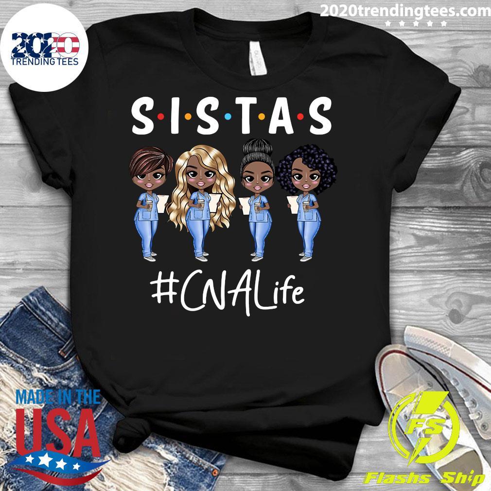 Sistas CNA Life Shirt Ladies tee
