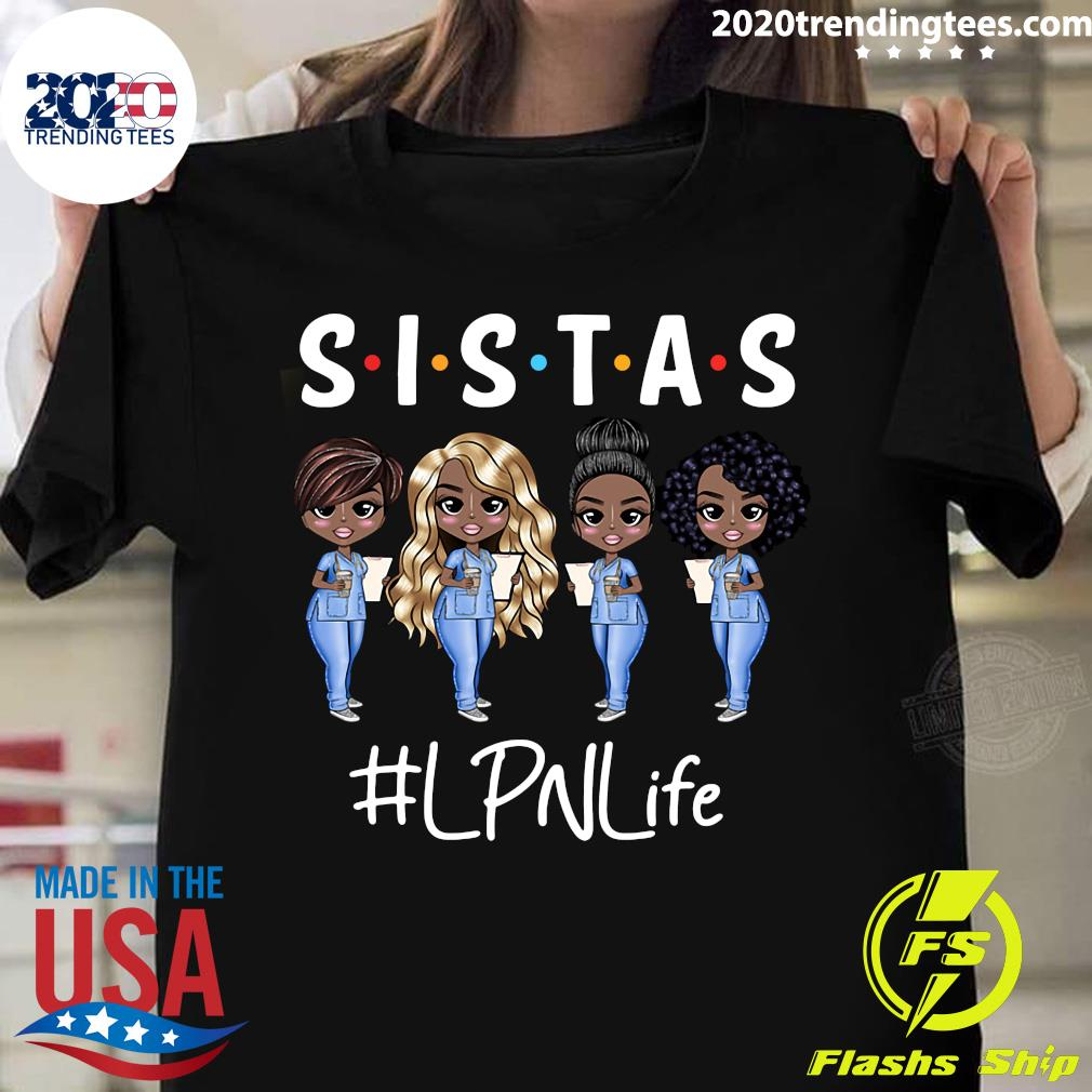 Sistas LPN Life Shirt
