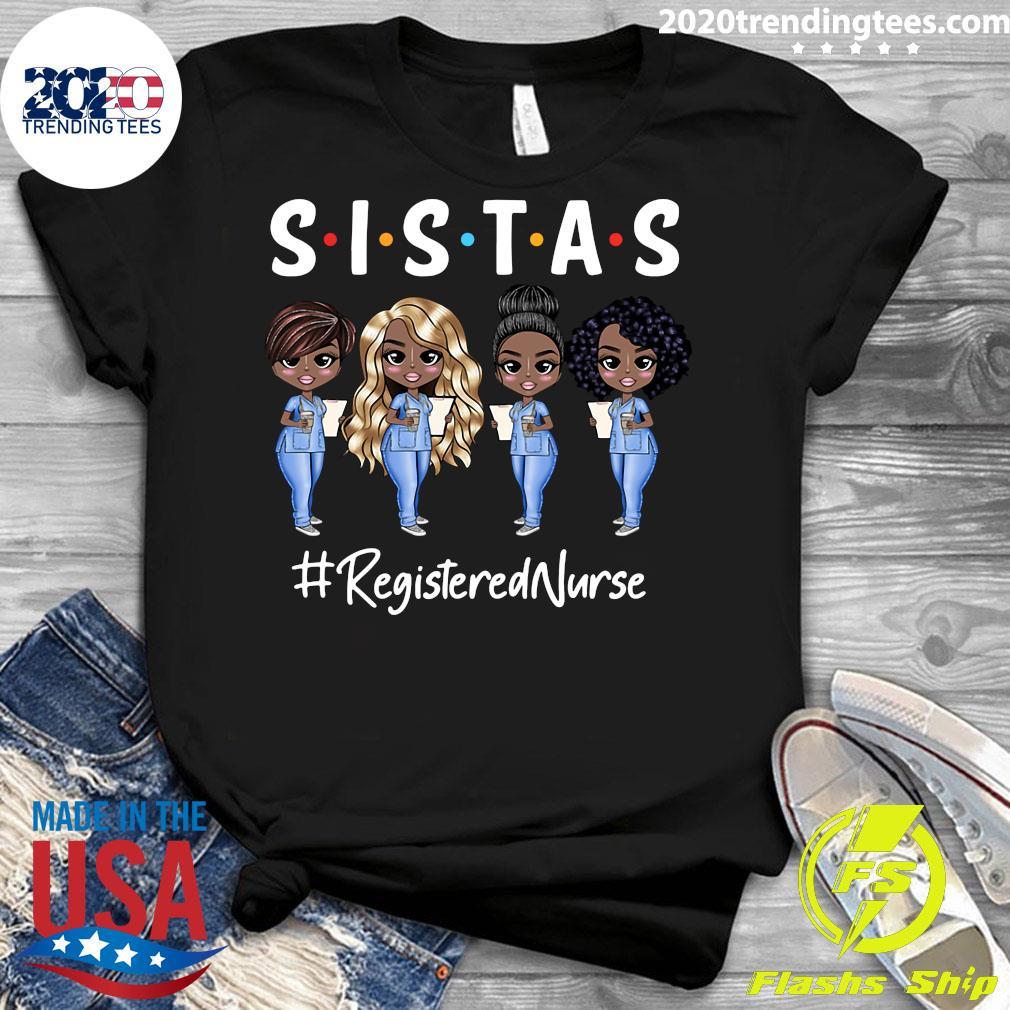 Sistas Registered Nurse Shirt Ladies tee