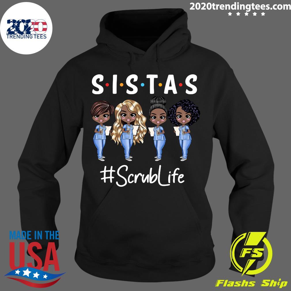 Sistas Scrub Life Shirt Hoodie