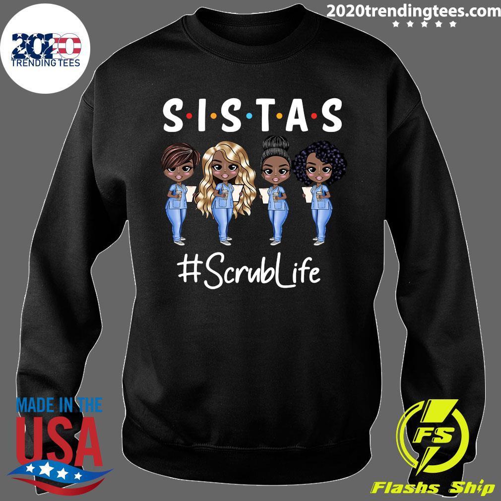 Sistas Scrub Life Shirt Sweater