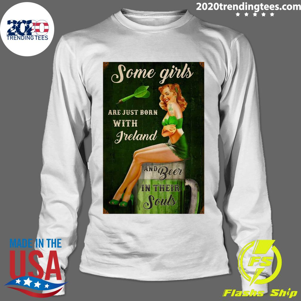 Some Girls Are Just Born With Freland And Beer In Their Souls Shirt Longsleeve