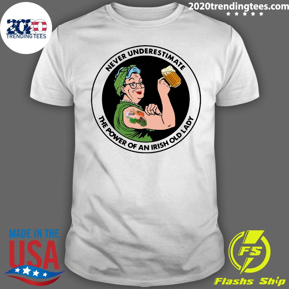 Strong Grandma Drink Beer Never Underestimate An Irish Old Lady Shirt