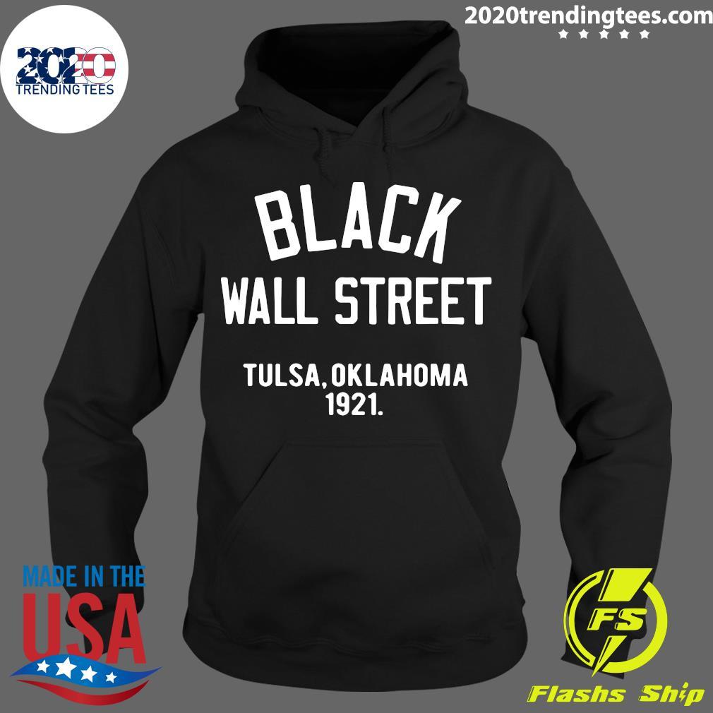 Black Wall Street Tulsa Oklahoma 1921 Shirt Hoodie