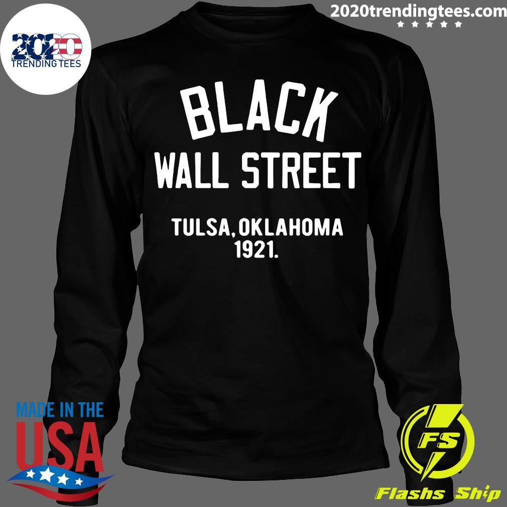 Black Wall Street Tulsa Oklahoma 1921 Shirt Longsleeve
