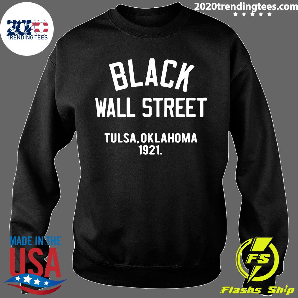 Black Wall Street Tulsa Oklahoma 1921 Shirt Sweater