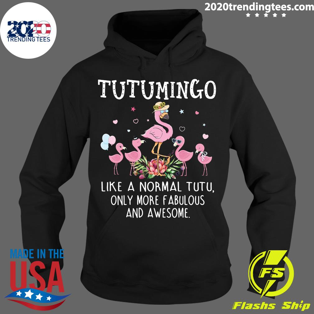 Grandma Tutu Mingo Like A Normal Teetee Only More Fabulous And Awesome Shirt Hoodie