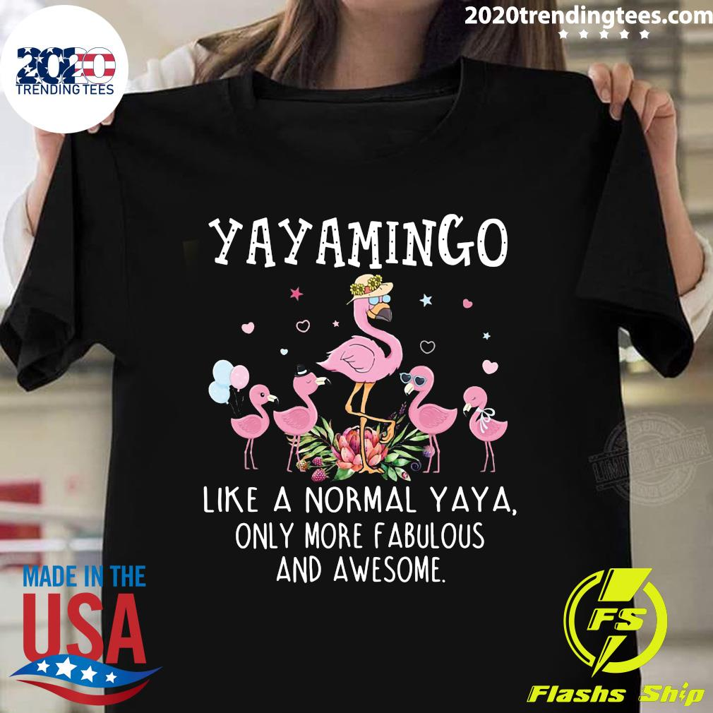 Grandma Yaya Mingo Like A Normal Teetee Only More Fabulous And Awesome Shirt