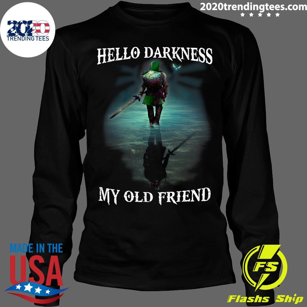 Hello Darkness My Old Friend Shirt Longsleeve