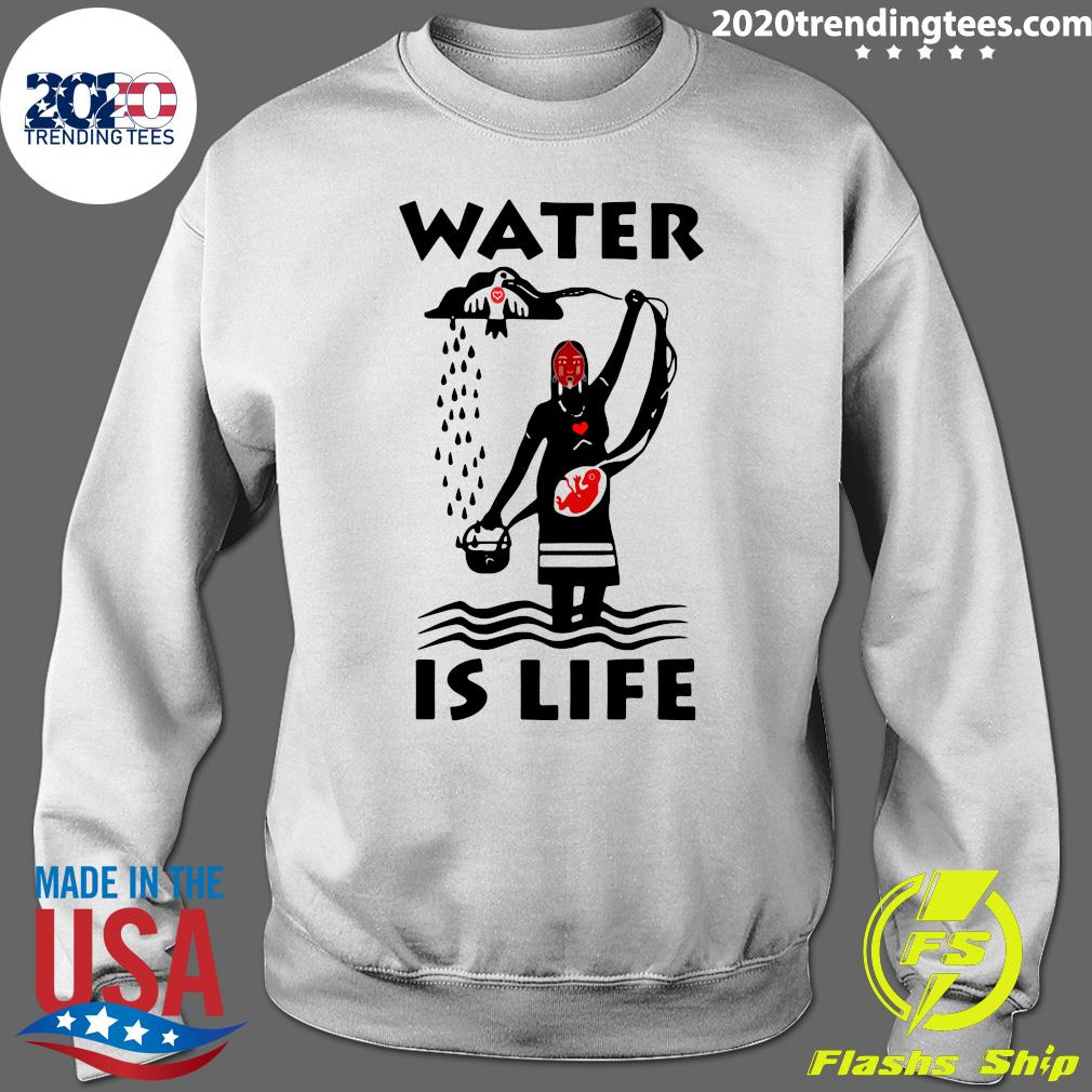 Native Americans Ideas Water Is Life Shirt Sweater
