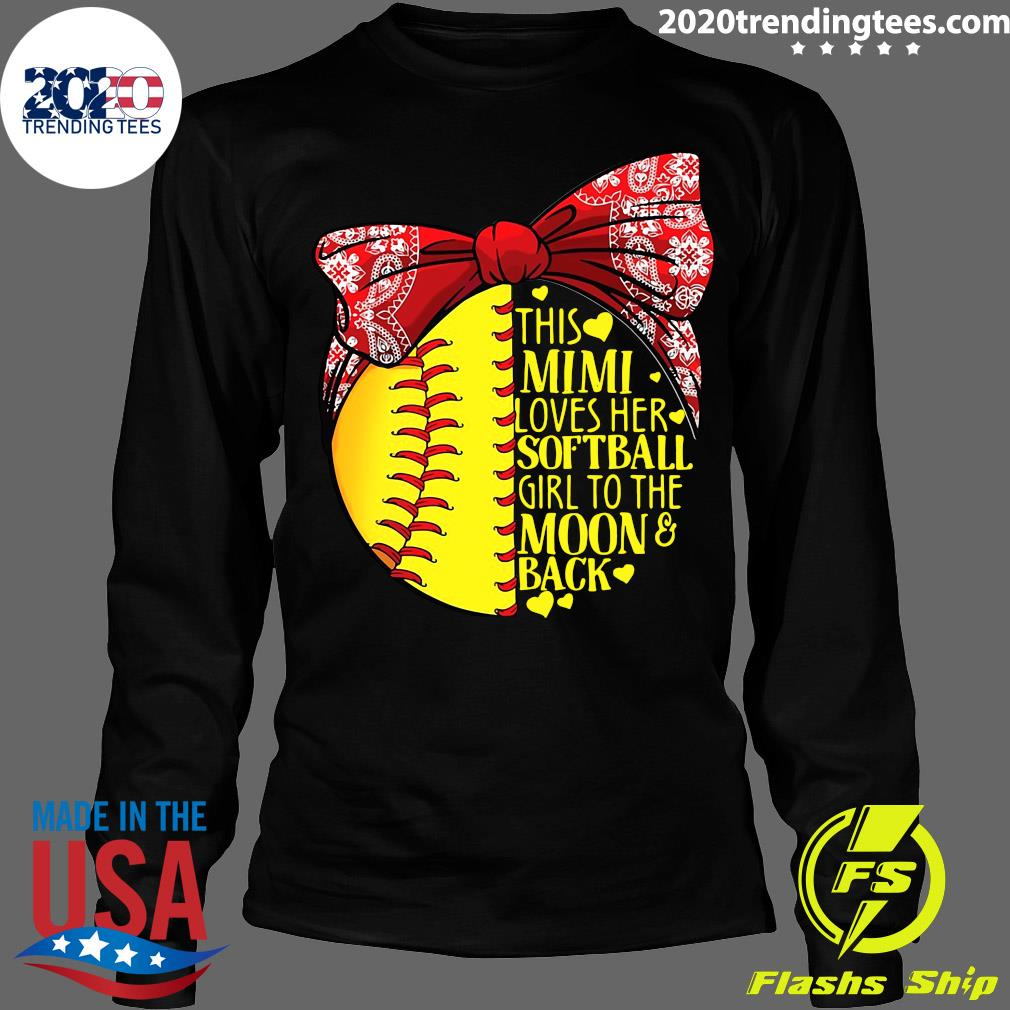 This Mimi Loves Her Softball Girl To The Moon And Back Shirt Longsleeve
