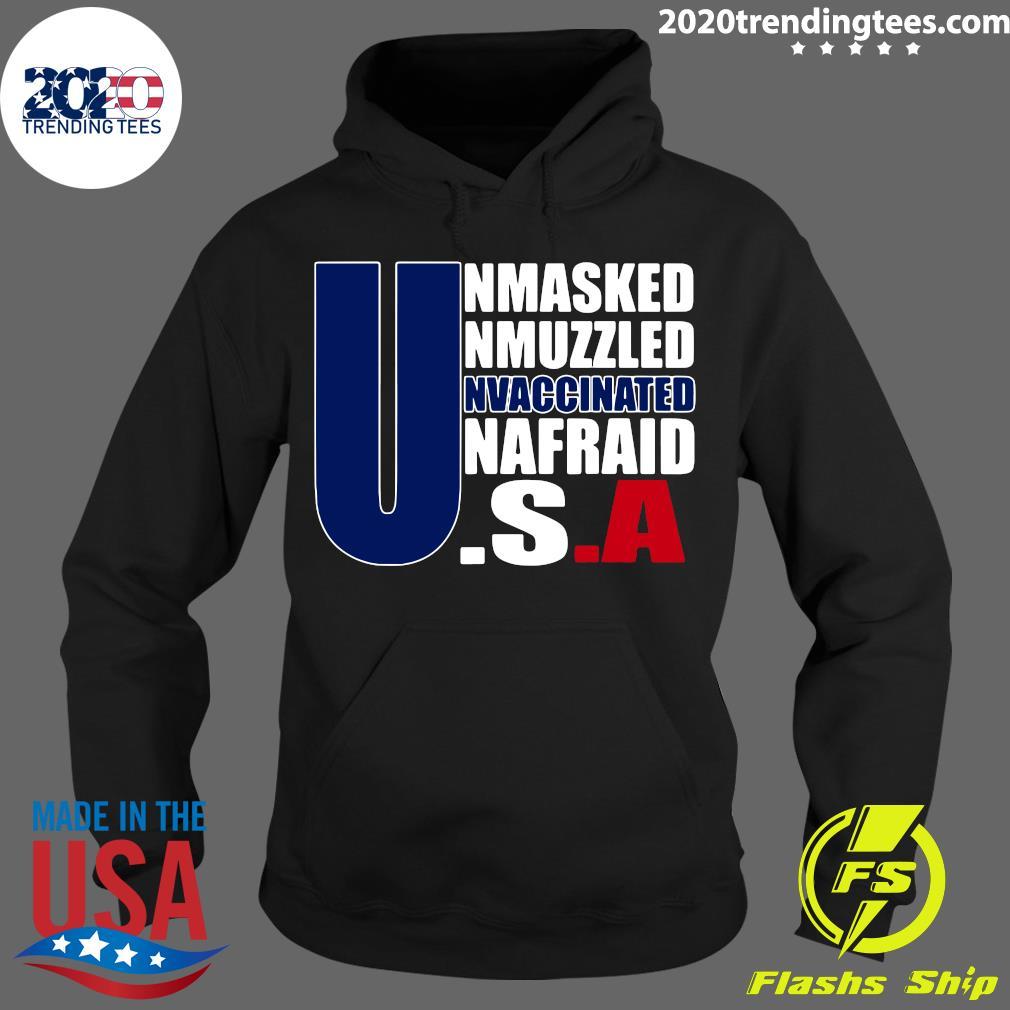 Unmasked Unmuzzled Unvaccinated Unafraid America Flag Shirt Hoodie