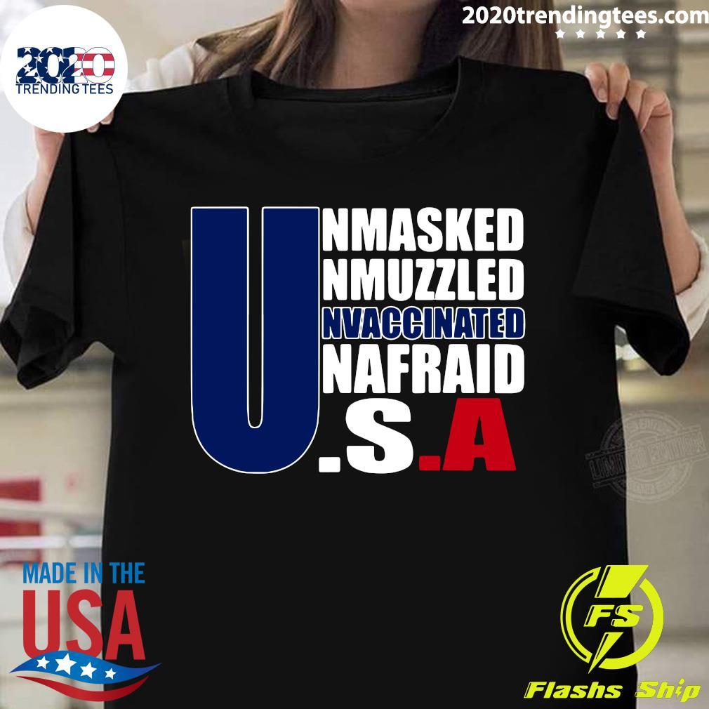Unmasked Unmuzzled Unvaccinated Unafraid America Flag Shirt