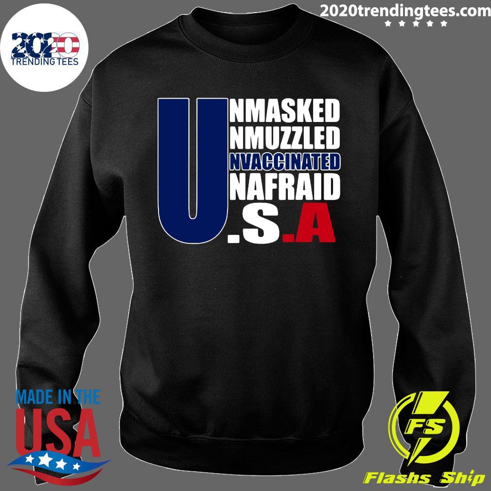 Unmasked Unmuzzled Unvaccinated Unafraid America Flag Shirt Sweater