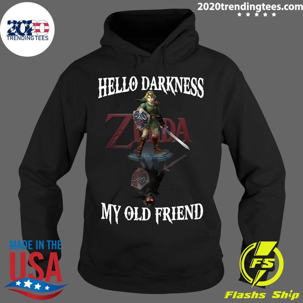 Zelda Hello Darkness My Old Friend Shirt Hoodie