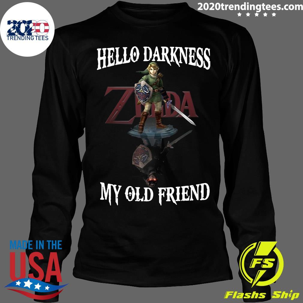 Zelda Hello Darkness My Old Friend Shirt Longsleeve