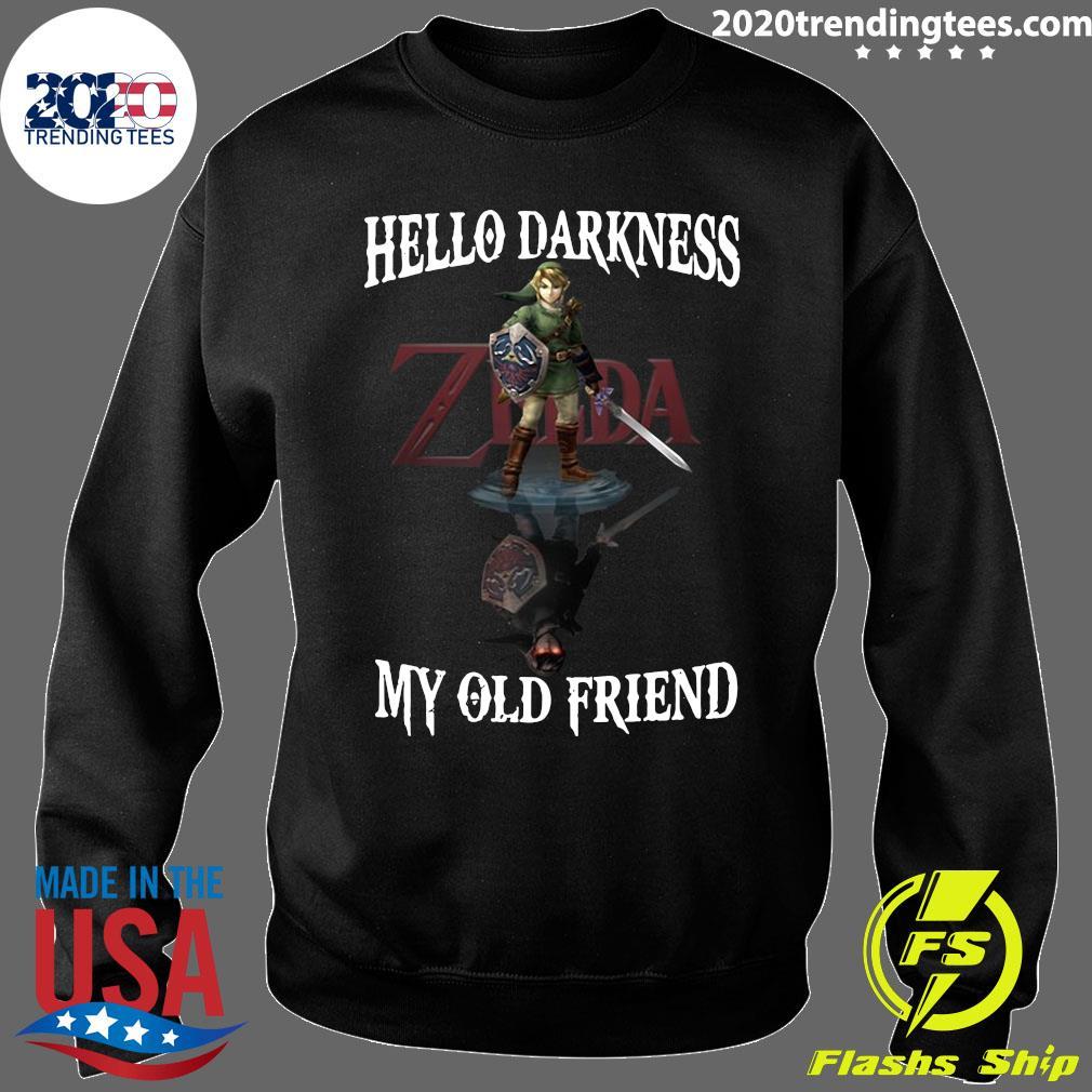 Zelda Hello Darkness My Old Friend Shirt Sweater