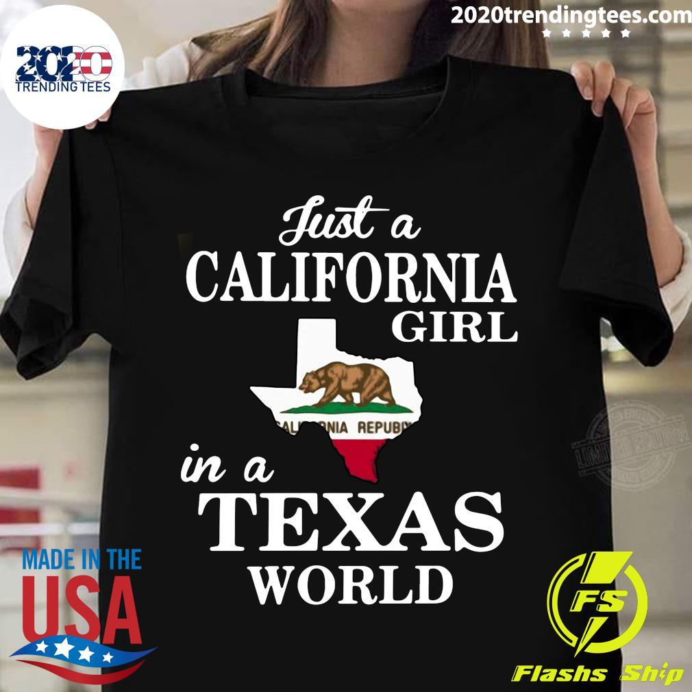 Bear Just A California Girl In A Texas World Shirt