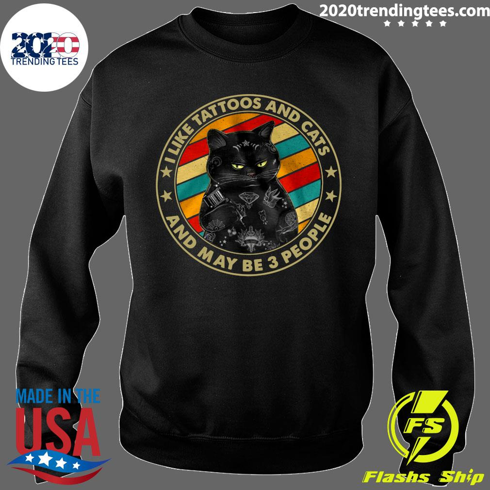 Black Cat I Like Tattoos And Cats And Maybe 3 People Vintage Shirt Sweater