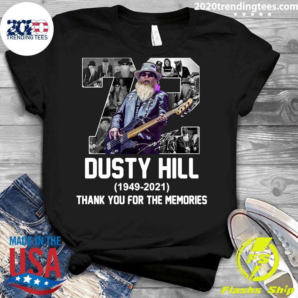 72 Dusty Hill 1949-2021 Thank You For The Memories Shirt Ladies tee