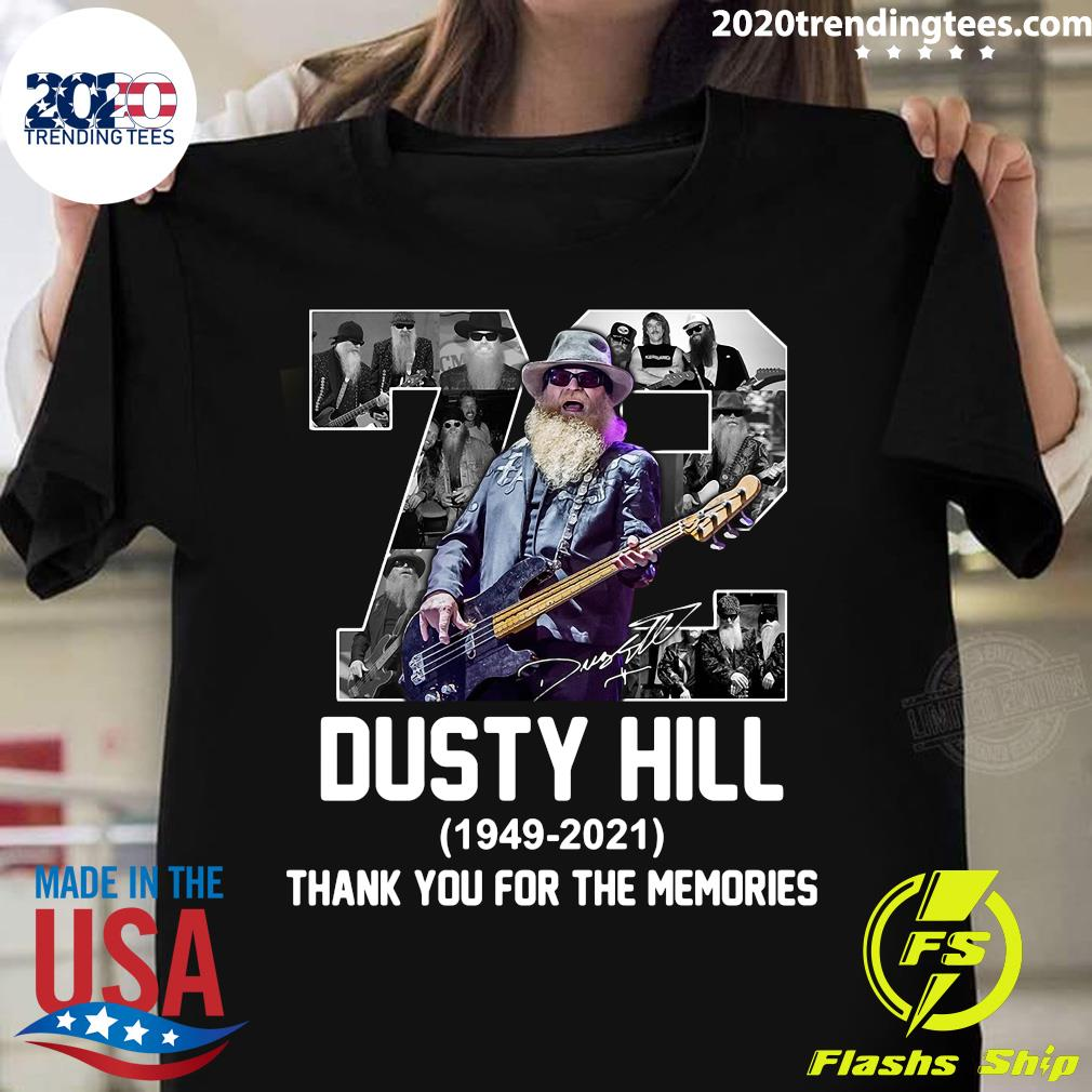 72 Dusty Hill 1949-2021 Thank You For The Memories Shirt