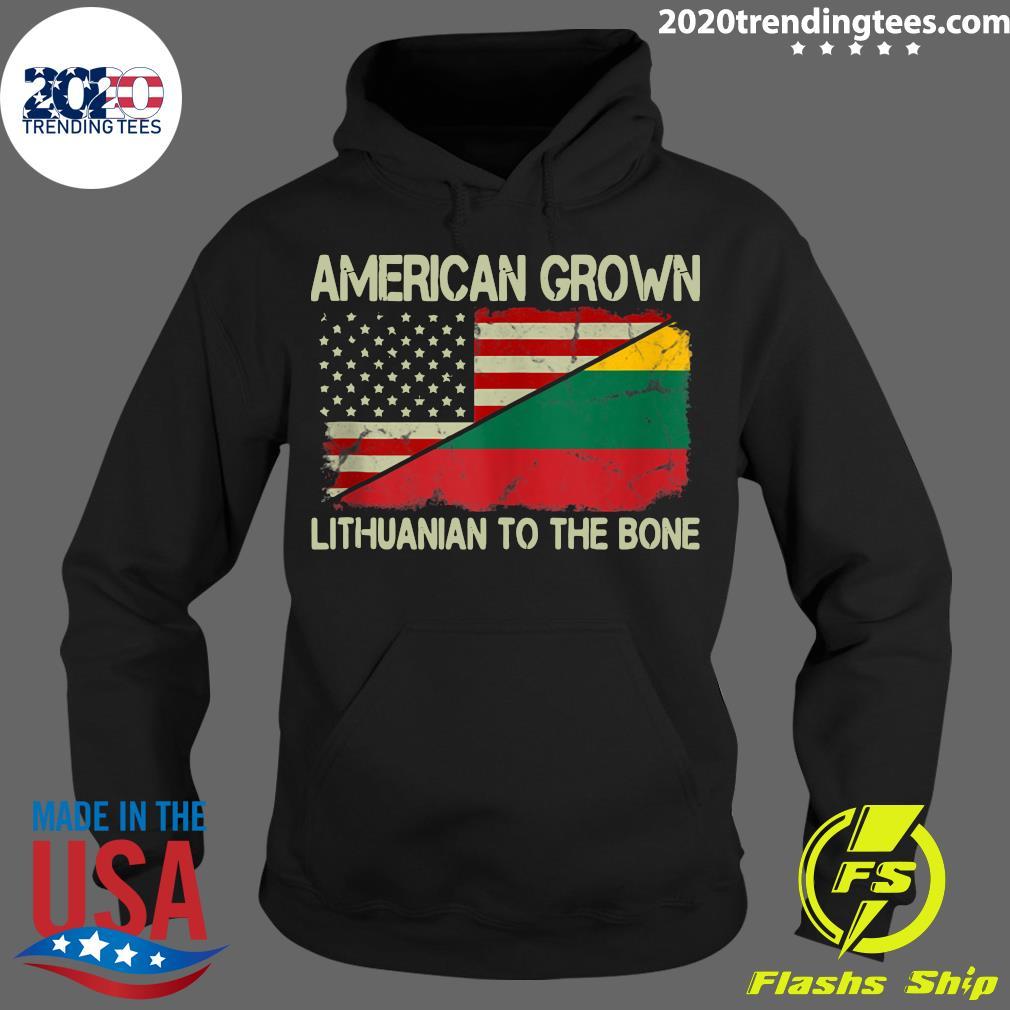American Grown Lithuanian To The Bone US Lithuania Flag Shirt Hoodie