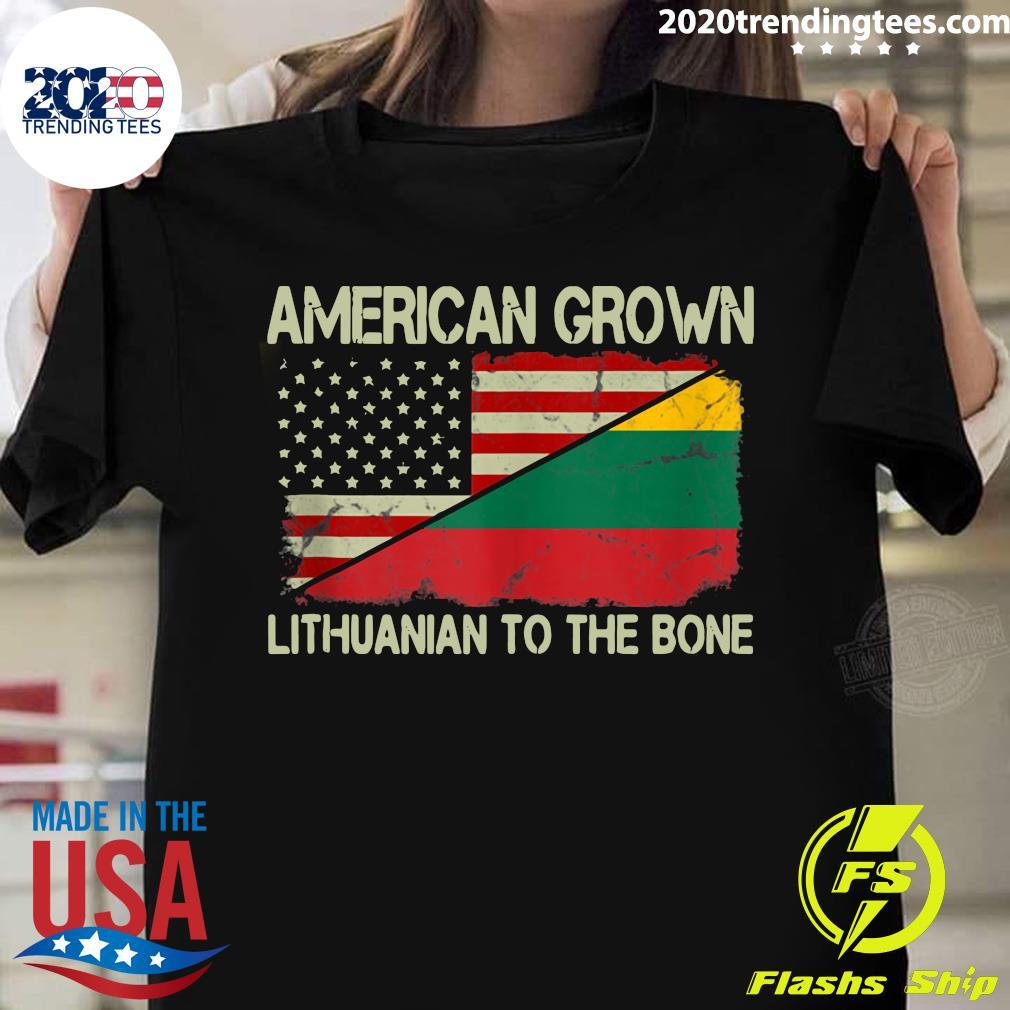American Grown Lithuanian To The Bone US Lithuania Flag Shirt