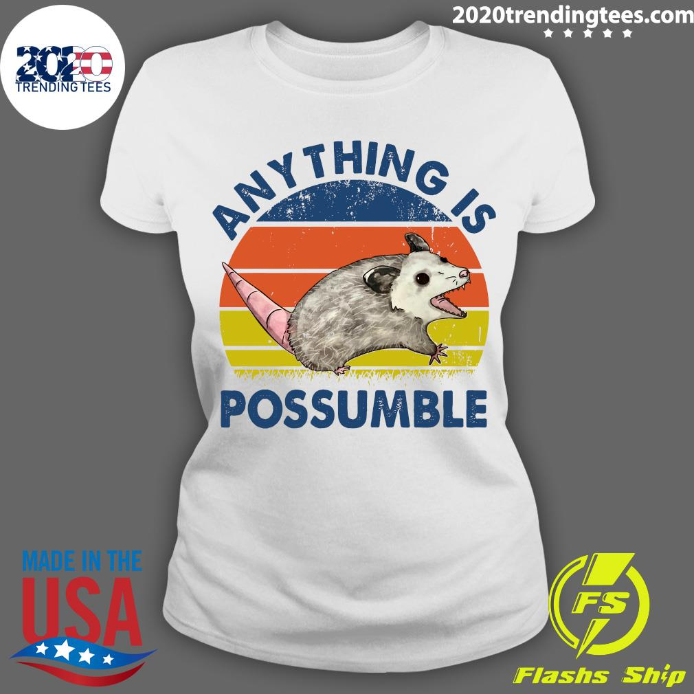 Anything Is Possumble Possum Vintage Shirt Ladies tee